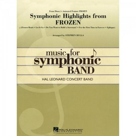 Symphonic Highlig. from Frozen Score Parts ESSENTIAL ELEMENTS (57859)